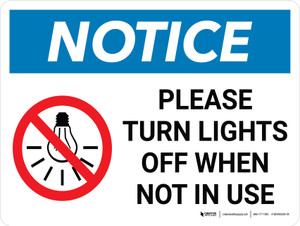 Notice: Please Turn Lights Off When Not In Use Landscape with Icon - Wall Sign