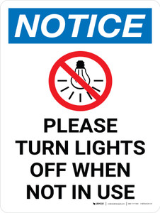 Notice: Please Turn Lights Off When Not in Use Portrait with Icon - Wall Sign