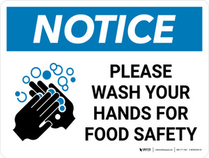 Notice: Please Wash Your Hands For Food Safety Landscape with Icon - Wall Sign