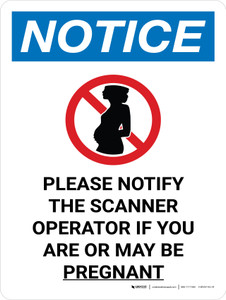 Notice: If Pregnant Notify Scanner Operator Portrait with Icon - Wall Sign