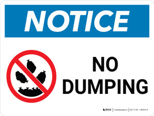 Notice: No Dumping Landscape with Icon - Wall Sign