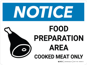 Notice: Food Prep Area - Cooked Meat Only Landscape with Icon - Wall Sign