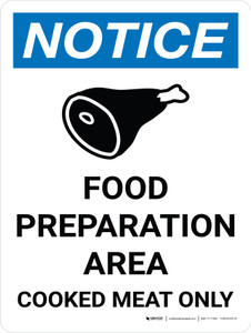 Notice: Food Prep Area - Cooked Meat Only Portrait with Icon - Wall Sign