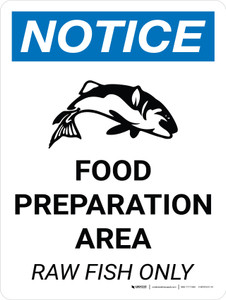 Notice: Food Prep Area - Raw Fish Only Portrait with Icon - Wall Sign
