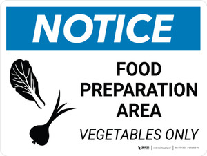 Notice: Food Prep Area - Vegetables Only Landscape with Icon - Wall Sign