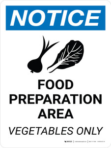Notice: Food Prep Area Vegetables Only Portrait with Icon - Wall Sign