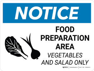 Notice: Food Preparation Area - Vegetables and Salad Only Landscape with Icon - Wall Sign