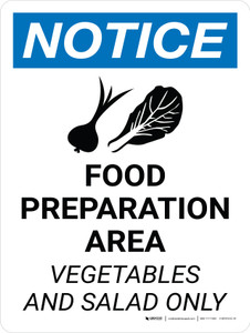 Notice: Food Preparation Area - Vegetables and Salad Only Portrait with Icon - Wall Sign
