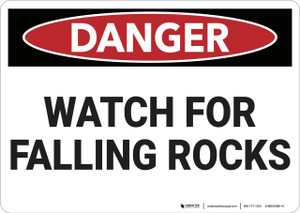 Danger: Watch for Falling Rocks - Wall Sign