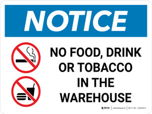 Notice: No Food Drink Tobacco In The Warehouse Landscape with Icon - Wall Sign