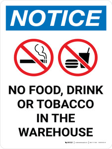 Notice: No Food Drink Tobacco In The Warehouse Portrait with Icon - Wall Sign