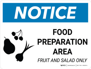 Notice: Food Prep Area - Fruit and Salad Only Landscape with Icon - Wall Sign