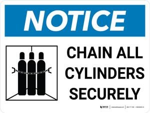 Notice: Chain All Cylinders Securely Landscape with Icon - Wall Sign