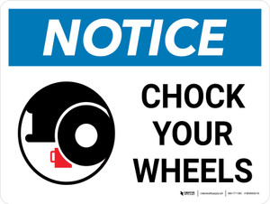 Notice: Chock Your Wheels Landscape with Icon - Wall Sign