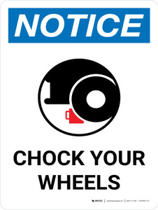 Notice: Chock Your Wheels Portrait with Icon - Wall Sign