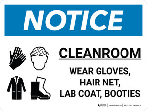 Notice: Cleanroom Wear Gloves Hair Net  Landscape with Icon - Wall Sign