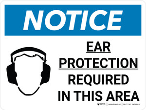 Notice: Ear Protection Required in This Area Landscape with Icon - Wall Sign