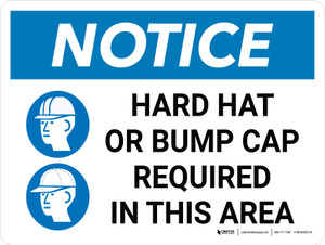Notice: Hard Hats Bump Caps Required Required Beyond this point Landscape with Icon - Wall Sign