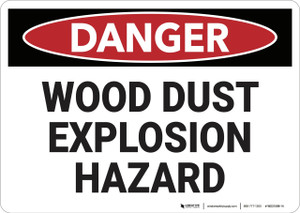 Danger: Wood Dust Explosion Hazard - Wall Sign