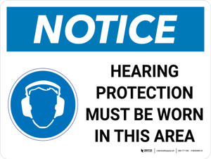Notice: Hearing Protection Must be Worn in This Area Landscape with Icon - Wall Sign