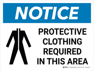 Notice: Protective Clothing Required In This Area Landscape with Icon - Wall Sign