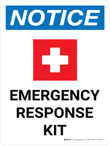 Notice: Emergency Response Kit Portrait with Icon - Wall Sign