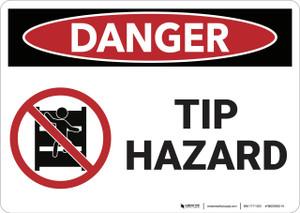 Danger: Tip Hazard - Wall Sign