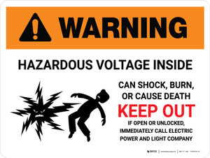 Warning: Hazardous Voltage Inside Can Shock, Burn, Or Cause Death - Keep Out Landscape - Wall Sign