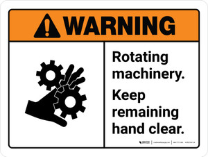 Warning: Rotating Machinery Keep Remaining ANSI Landscape - Wall Sign