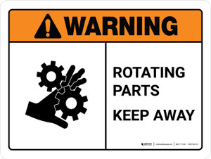Warning: Rotating Parts Keep Away ANSI Landscape - Wall Sign