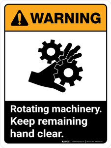 Warning: Rotating Machinery Keep Remaining ANSI Portrait - Wall Sign