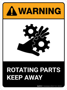 Warning: Rotating Parts Keep Away ANSI Portrait - Wall Sign