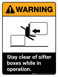 Warning: Stay Clear Of Sifter Boxes While ANSI Portrait - Wall Sign