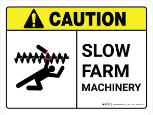 Caution: Slow Farm Machinery ANSI Landscape - Wall Sign