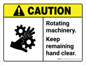 Caution: Rotating Machinery Keep Remaining ANSI Landscape - Wall Sign