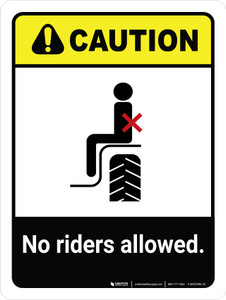 Caution: No Riders Allowed ANSI Portrait - Wall Sign
