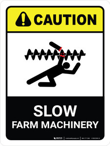 Caution: Slow Farm Machinery ANSI Portrait - Wall Sign