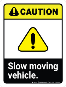 Caution: Slow Moving Vehicle ANSI Portrait - Wall Sign