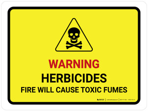 Warning Herbicides Fire Will Cause Fumes Landscape - Wall Sign