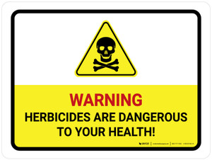 Warning Herbicides Are Dangerous To Your Health Landscape - Wall Sign