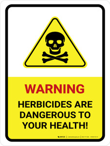 Warning Herbicides Are Dangerous To Your Health Portrait - Wall Sign