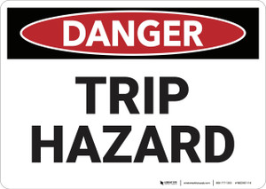 Danger: Trip Hazard - Wall Sign