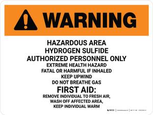 Warning: Hazardous Hydrogen Sulfide Authorized Landscape - Wall Sign