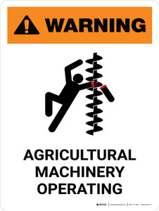 Warning: Agricultural Machinery Operating Portrait - Wall Sign