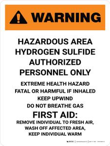 Warning: Hazardous Hydrogen Sulfide Authorized Portrait - Wall Sign