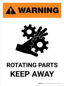 Warning: Rotating Parts Keep Away Portrait - Wall Sign