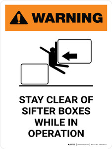 Warning: Stay Clear Of Sifter Boxes While Portrait - Wall Sign
