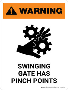 Warning: Swinging Gate Has Pinch Points Portrait - Wall Sign
