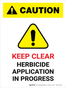 Caution: Keep Clear Herbicide Application Portrait - Wall Sign