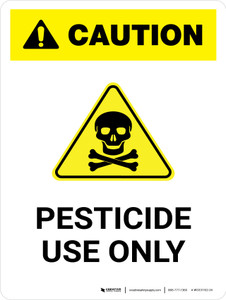 Caution: Pesticide Use Only Portrait - Wall Sign